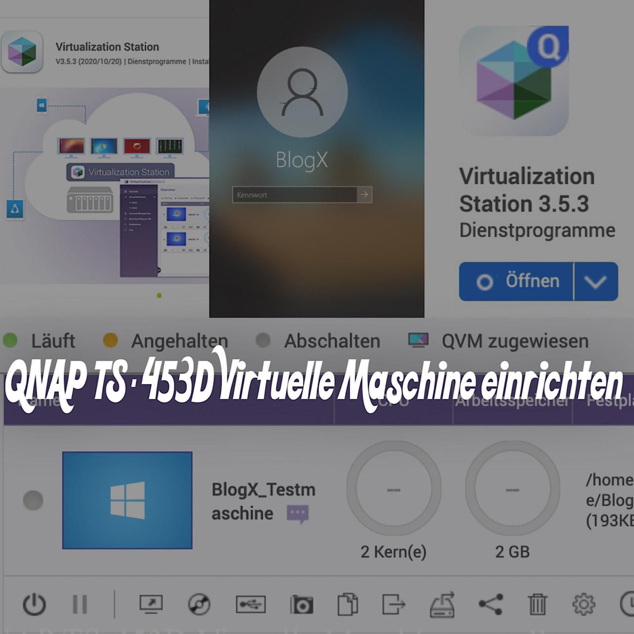 QNAP TS-453D Virtuelle Maschine einrichten