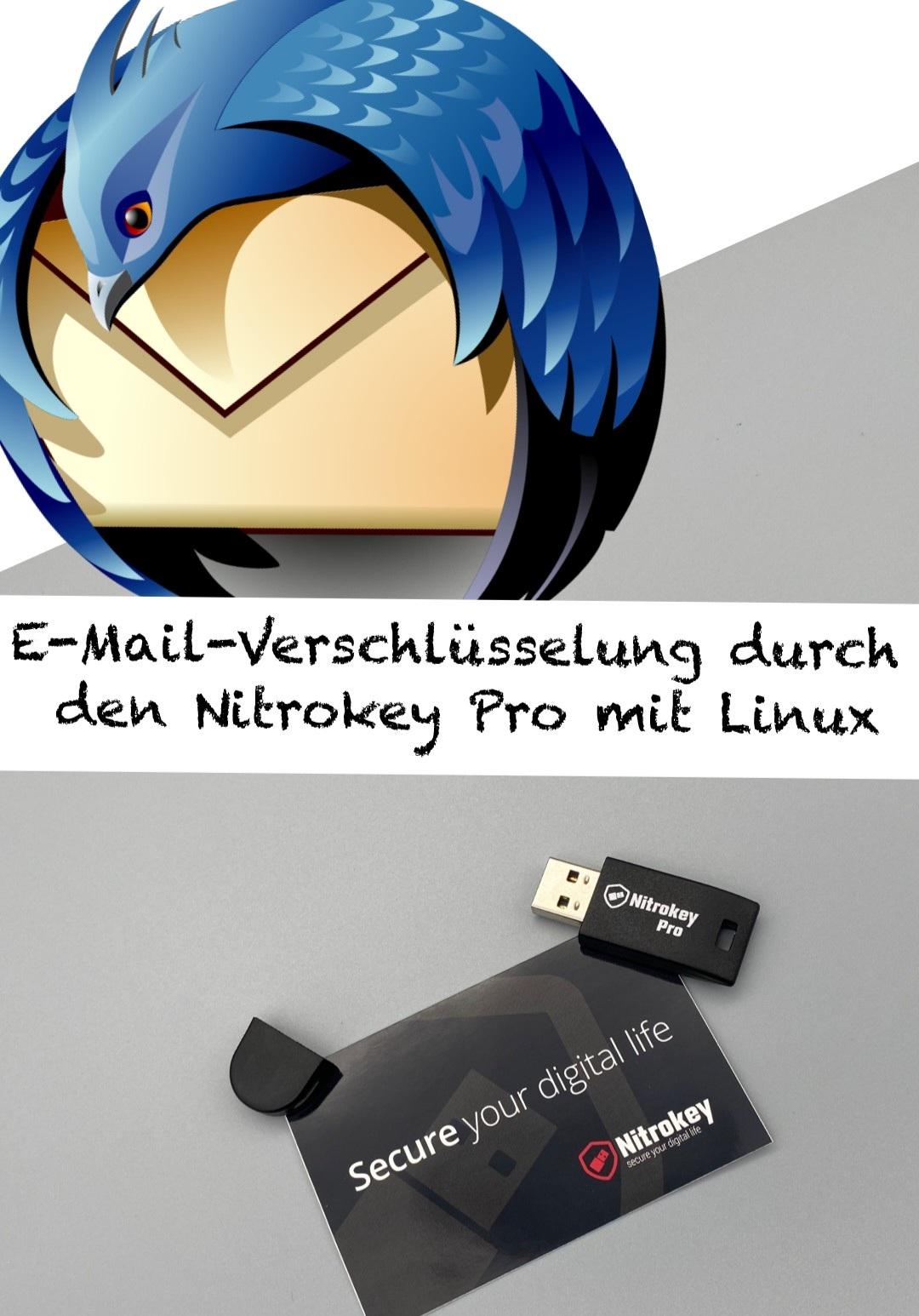 Thunderbird E-Mail-Verschlüsselung mit dem Nitrokey Pro in Linux