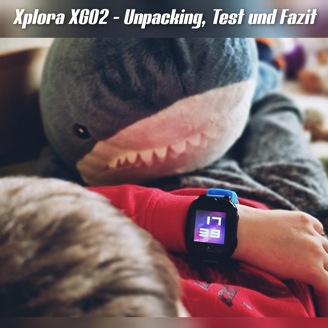 Xplora XGO2 Unpacking, Test und Fazit