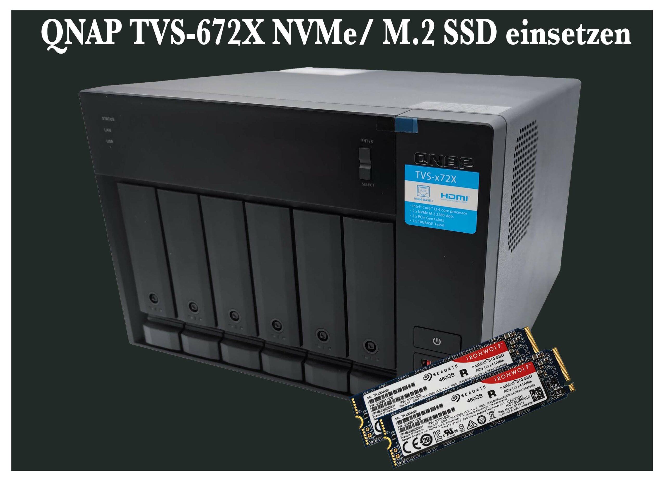 QNAP TVS-672X NVMe/ M.2 SSD einsetzen