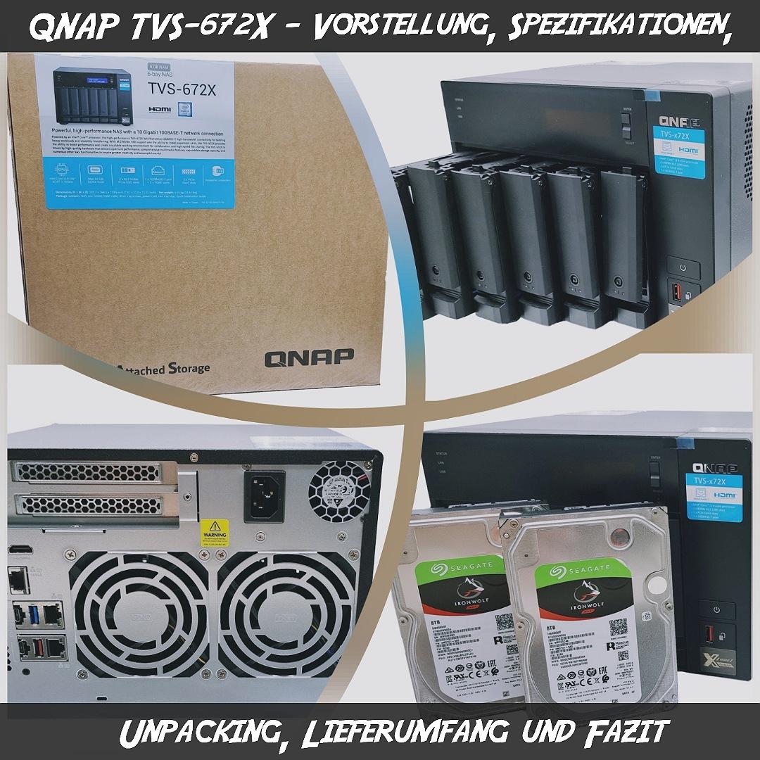 QNAP TVS-672X – Vorstellung,  Spezifikationen, Unpacking, Lieferumfang und Fazit